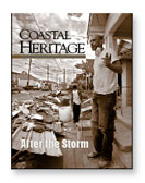 Coastal Heritage, Best of Show Winner
