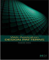 ''Web Application Design Patterns'' by Pawan Vora